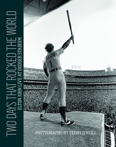 Two Days that Rocked the World: Elton John Live at Dodger Stadium – Signed by Terry O'Neill