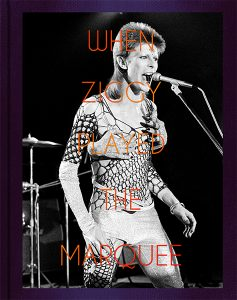When Ziggy Played The Marquee – Signed by Terry O'Neill