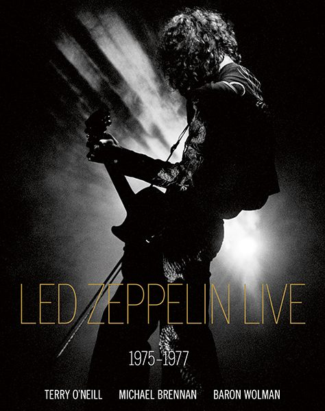 Led Zeppelin Live – Signed by Terry O'Neill