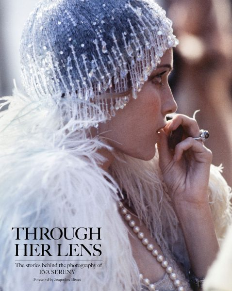 Through Her Lens – Signed by Eva Sereny