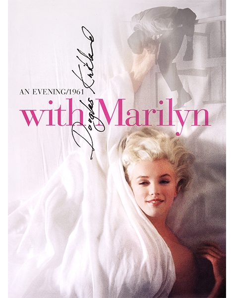 With Marilyn: An Evening, 1961 – Signed by Douglas Kirkland